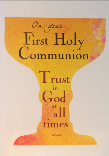 On your First Holy Communion, Trust in God